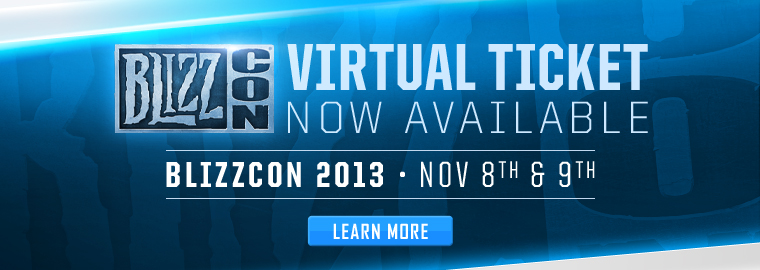 BlizzCon® 2013 Virtual Ticket On Sale Now