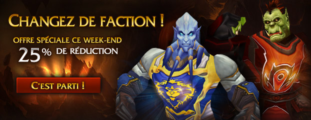 Ce week-end, 25% de réduction sur le changement de faction !