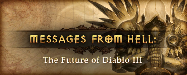 Messages From Hell: The Future of Diablo III