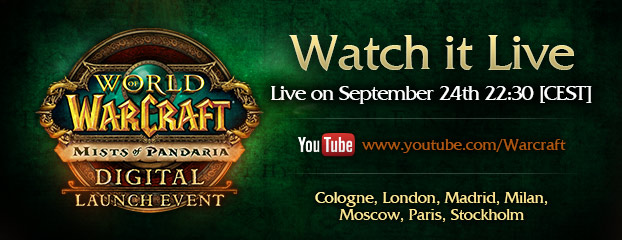 Mists of Pandaria European Launch Event Live Stream