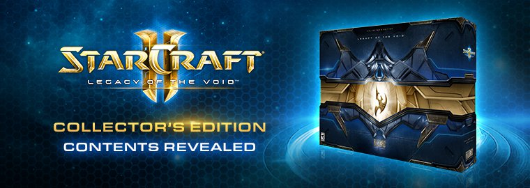 Legacy of the Void: Collector's Edition Unboxing
