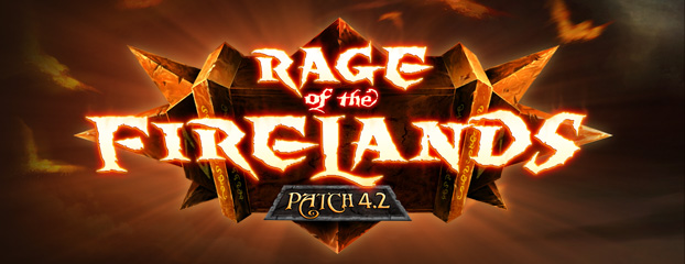 Rage of the Firelands Patch 4.2 Notes - [Updated 6/28]