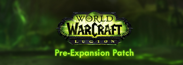 The Legion Pre-Expansion Patch Arrives July 20
