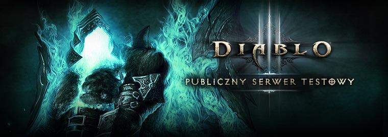 Publiczny Serwer Testowy PST Diablo 3 Reaper of Souls
