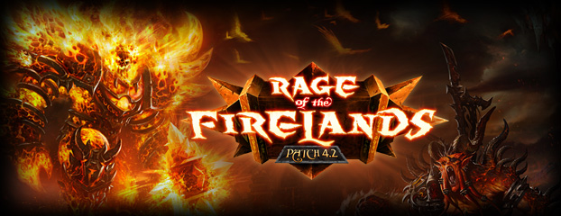 Patch 4.2: Rage of the Firelands Now Live