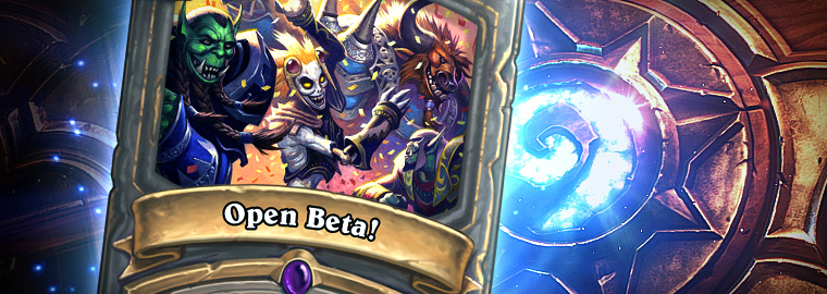 Hearthstone Open Beta is Here!