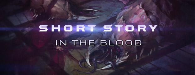 StarCraft Short Story: In the Blood