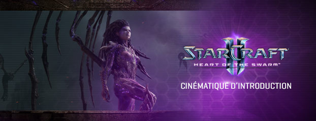 Découvrez la cinématique d'introduction de Heart of the Swarm !