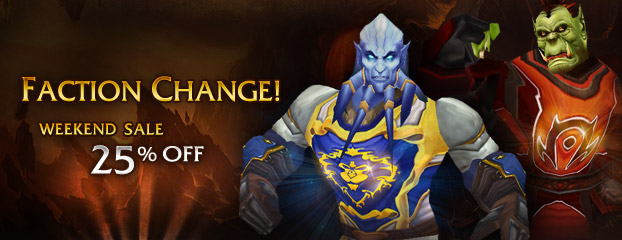 Weekend Sale – 25% Off Faction Change