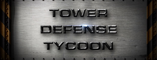 Arcade Highlight: Tower Defense Tycoon