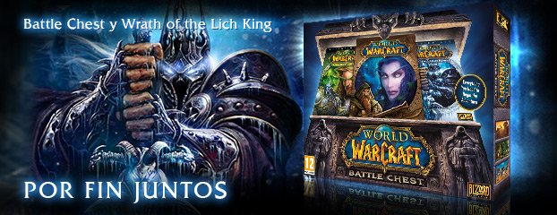 Battle Chest y Wrath of the Lich King — ¡Por fin juntos!