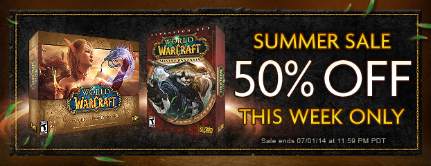 Summer Savings—Save 50% on World of Warcraft and Mists of Pandaria