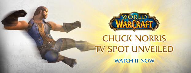 New WoW TV Spot Featuring Chuck Norris Unveiled