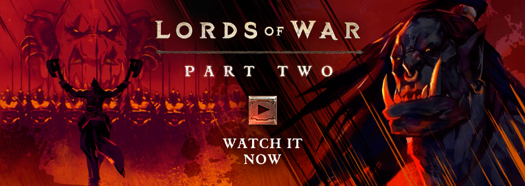 Lords of War - Part Two: Grommash
