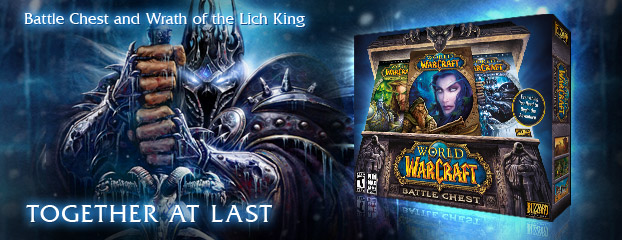Battle Chest and Wrath of the Lich King -- Together at Last!