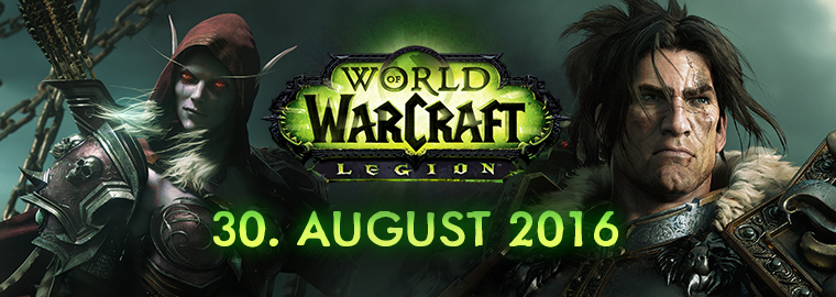 Legion™ erobert World of Warcraft am 30. August