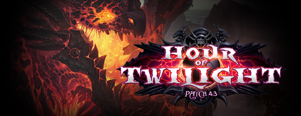 Patch 4.3: Hour of Twilight Now Live