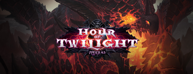 4.3: Hour of Twilight Patch Notes