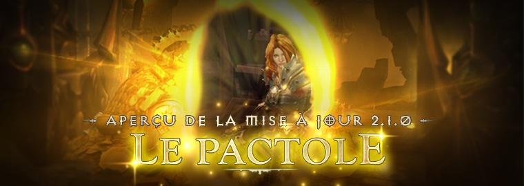 Mise à jour 2.1 : Aperçu du Pactole