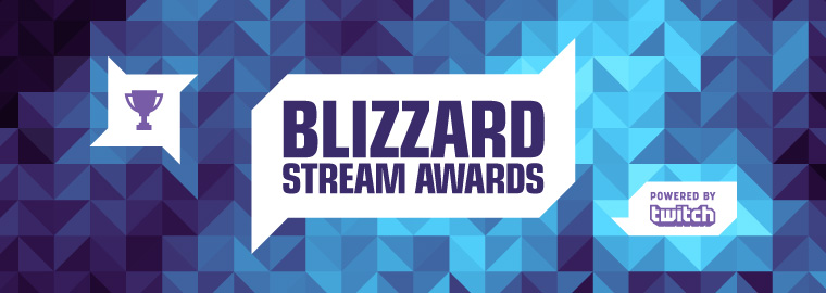 Blizzard Stream Awards, Powered by Twitch