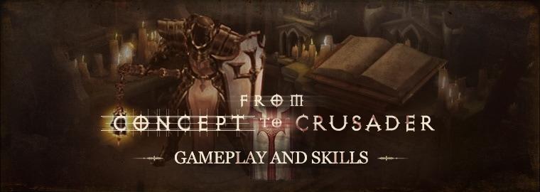 Building a Hero: Crusader Skill Design