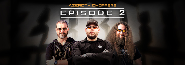 The Teams Are Set! Watch Azeroth Choppers Episode 2