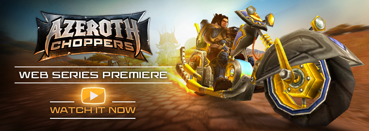 The Race Is On! Watch the Azeroth Choppers Premiere Now