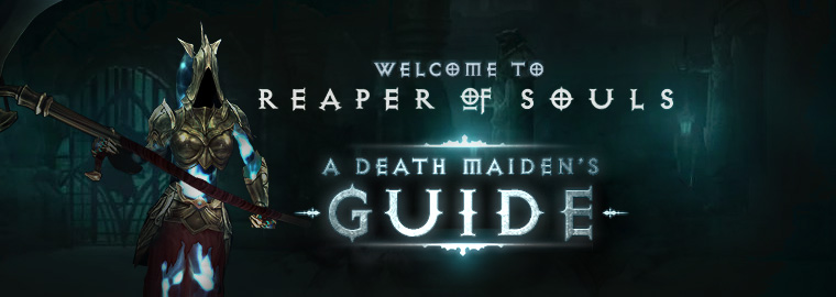 Welcome to Reaper of Souls™