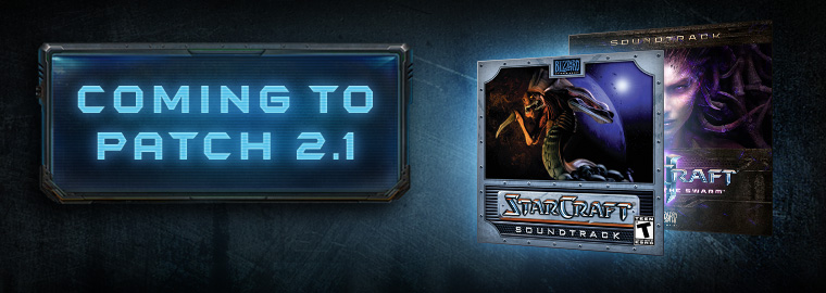 Patch 2.1 Preview: Classic StarCraft Soundtrack in StarCraft II