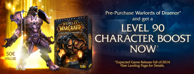 Pre-purchase Warlords of Draenor Now and Get a Level-90 Character Boost