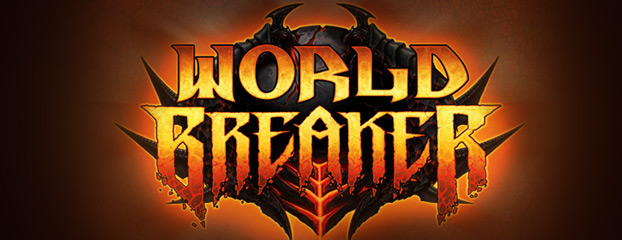 Horde Worldbreaker Preview
