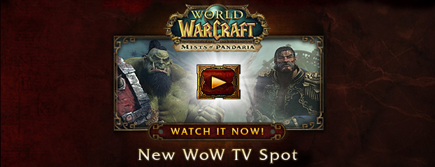 Mists of Pandaria TV Spots – Now Live