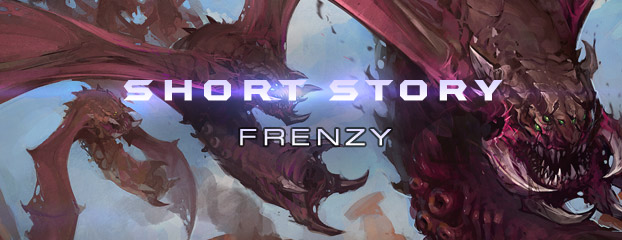 "StarCraft Short Story: ""Frenzy"""