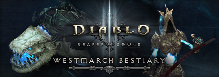 Reaper of Souls™ First Look: Westmarch Bestiary