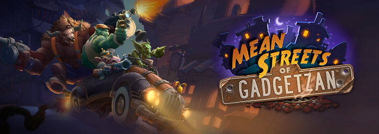 Hearthstone - Mean Streets of Gadgetzan