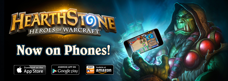 Hearthstone® Now Available on Mobile