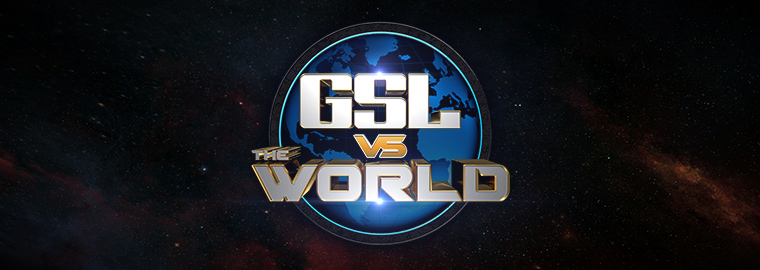 GSL vs. the World 안내