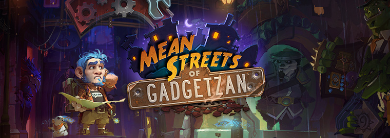 Mean Streets of Gadgetzan—Now Available