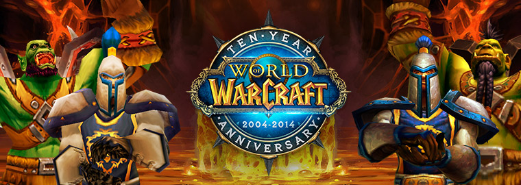 Celebrate World of Warcraft's 10th Anniversary With Us!