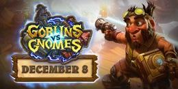 Goblins vs Gnomes 8 Aralıkda Başlıyor !...