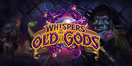 Whispers of the Old Gods 26 Nisanda başlıyor!...