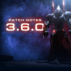 StarCraft II: Legacy of the Void 3.6.0 Patch Notes