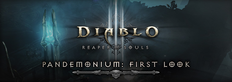 Reaper of Souls™ First Look: Storming Pandemonium