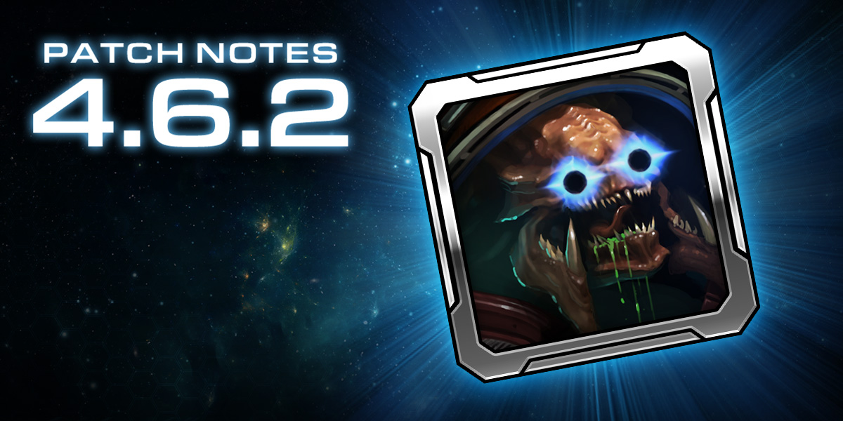 StarCraft II 4.6.2 Patch Notes