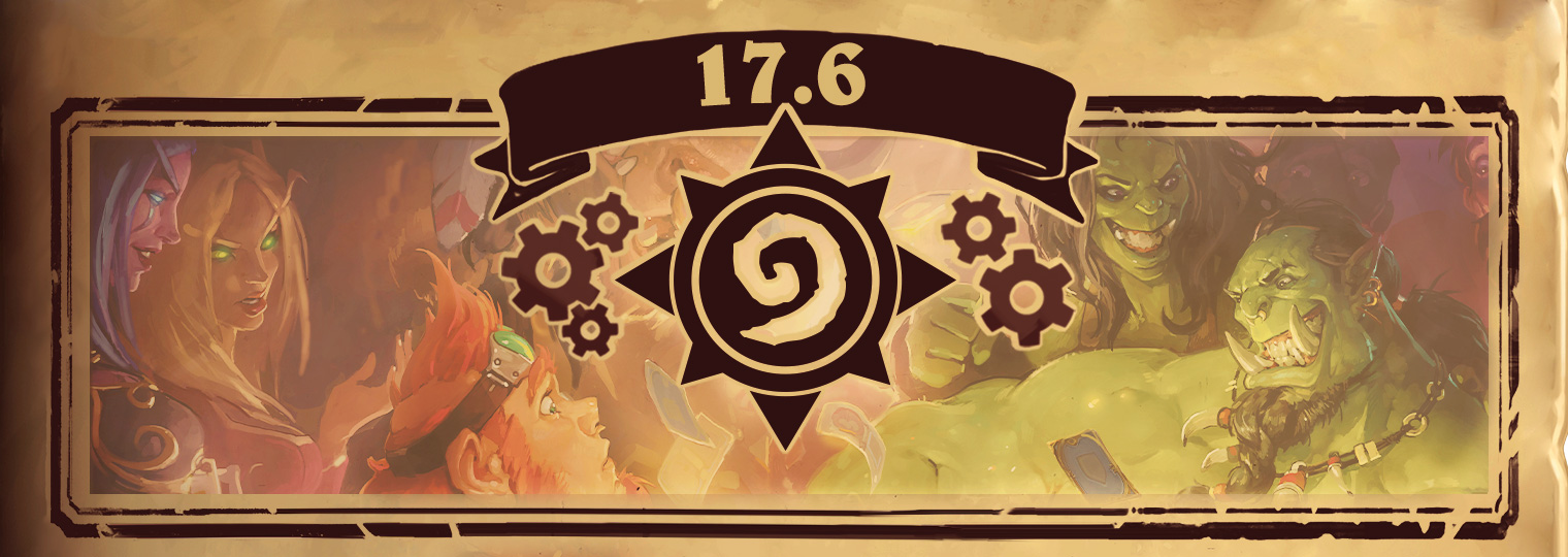 Hearthstone 17.6 Patch Notes
