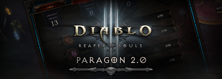 Reaper of Souls™ First Look: Paragon 2.0
