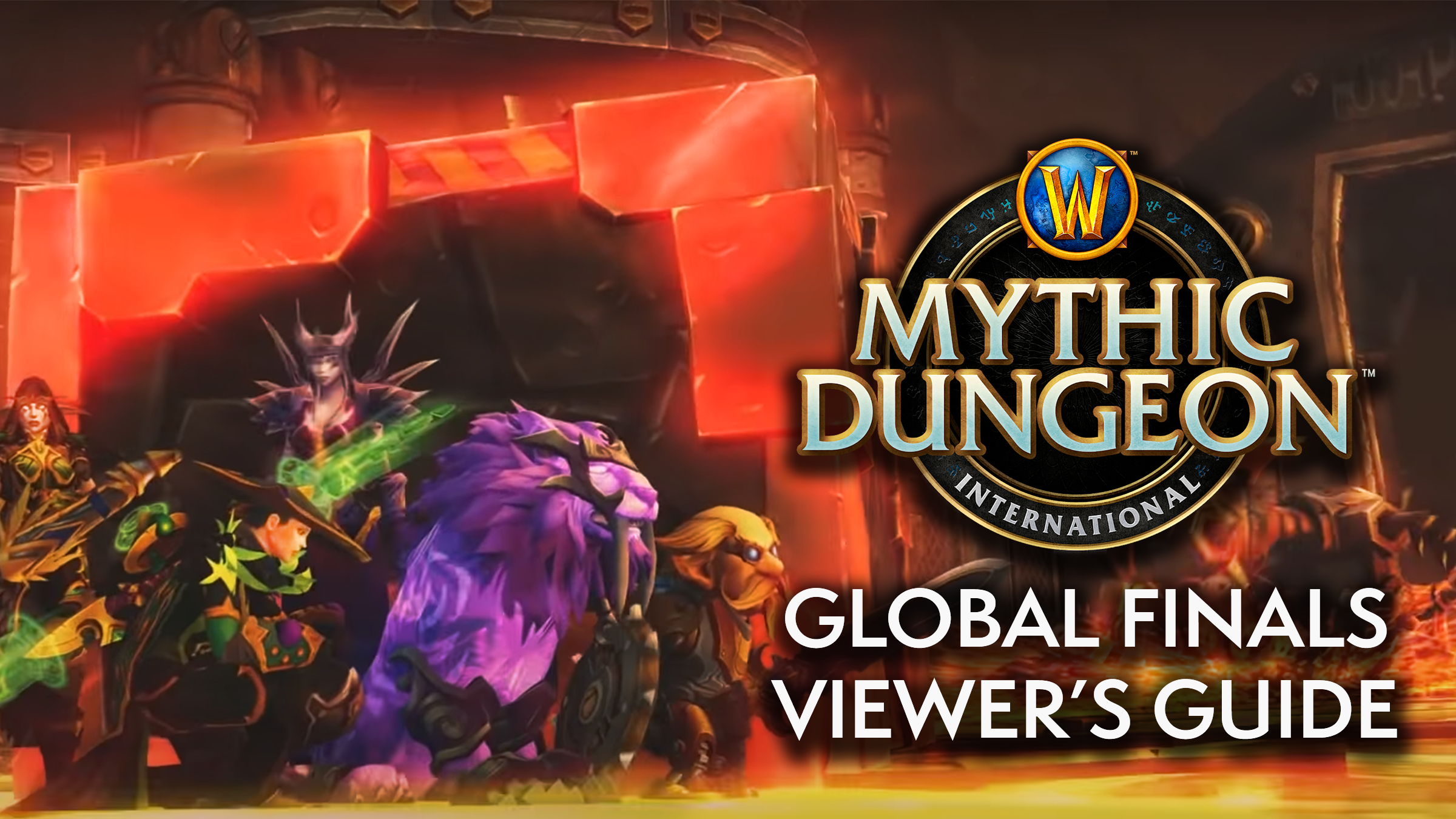 Viewer's Guide: Mythic Dungeon International Global Finals!