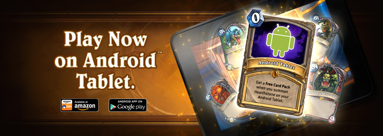 Hearthstone Now Available on Android™ Tablets!