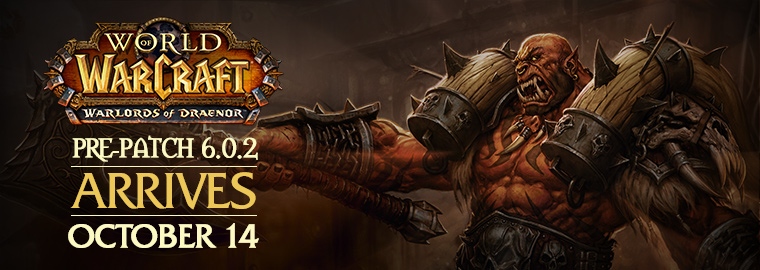 Patch 6.0.2: The Iron Tide Crashes into Azeroth October 14