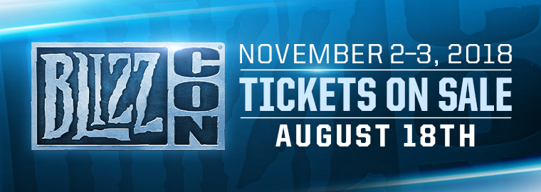 BlizzCon® 2018 – Third Ticket Sale August 18 at 10 a.m. PT